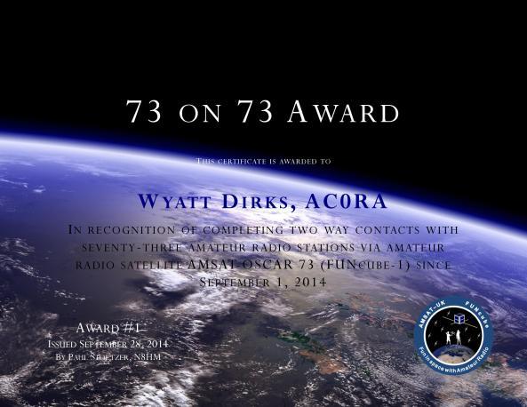 First 73 on 73 Award issued to Wyatt Dirks AC0RA